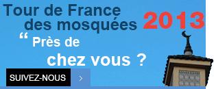 Tour de France des mosquées 2013