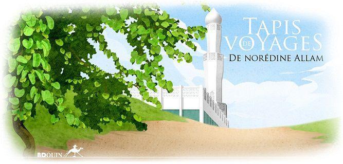 Le «Tapis de Voyages»