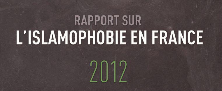 Rapport sur l'islamophobie en France 2012 : zoom sur la situation des mosquées