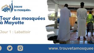 Tour de Mayotte des Mosquées – Jour 1 : Labattoir